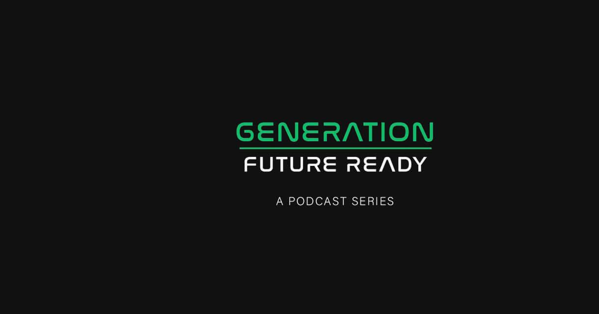 Generation: Future Ready